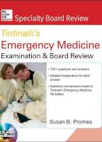Tintinalli's Emergency Medicine Examination and Board Review