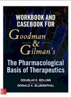 Goodman and Gilmans Workbook to Pharmacologic Therapeutics