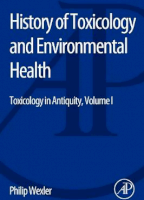 History of Toxicology and Environmental Health: Volume 1