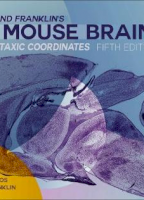 Paxinos and Franklin's the Mouse Brain in Stereotaxic Coordinates