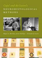 Cajal and De Castro's Neurohistological Methods