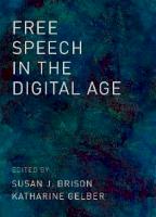 Free Speech in the Digital Age