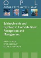 Schizophrenia and Psychiatric Comorbidities
