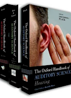"""Oxford Handbook of Auditory Science: """"Ear"""", The """"Auditory Brain"""", """"Hearing"""""""