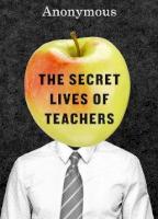 Secret Lives of Teachers