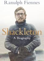 Shackleton - A Biography
