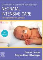 Merenstein & Gardner's Handbook of Neonatal Intensive Care Nursing