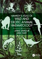 Hawkey's Atlas of Wild and Exotic Animal Haematology