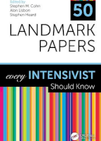 50 Landmark Papers every Intensivist Should Know