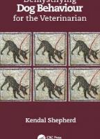 Demystifying Dog Behaviour for the Veterinarian