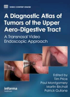 A Diagnostic Atlas of Tumors of the Upper Aero-Digestive Tract