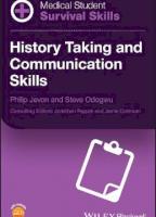 Medical Student Survival Skills: History Taking and Communication Skills