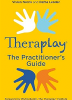 Theraplay (R) - The Practitioner's Guide