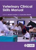 Veterinary Clinical Skills Manual