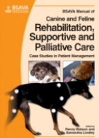 BSAVA Manual of Canine and Feline Rehabilitation, Supportive and Palliative Care