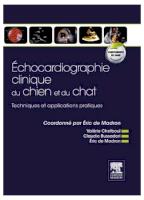 échocardiographie Clinique Du Chien Et Du Chat ; Techniques Et Applications Pratiques