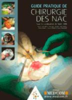 Guide Pratique De Chirurgie Des Nacs