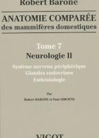 Anatomie Comparée des Mammifères Domestiques Tome 7: Neurologie 2
