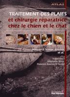 Traitement Des Plaies Et Chirurgie Réparatrice Chez le Chien Et Le Chat
