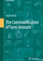 The Commodification of Farm Animals