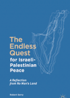 The Endless Quest for Israeli-Palestinian Peace