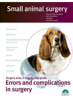 Small animal surgery: Errors and complications in surgery