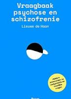 Vraagbaak psychose en schizofrenie