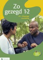 Zo gezegd 1.2 Waystage mondeling: Leerwerkboek en cd voor de cursist