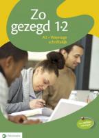Zo gezegd 1.2 Waystage schriftelijk: Leerwerkboek