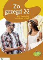 Zo gezegd 2.2 Threshold 2 mondeling publiek: Leerwerkboek en cd voor d