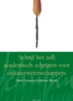 Schrijf het zelf: academisch schrijven voor cultuurwetenschappers