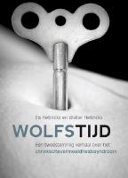 Wolfstijd: een tweestemmig verhaal over het cvs-syndroom (E-book)