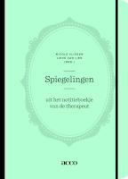 Spiegelingen: uit het notitieboekje van de therapeut