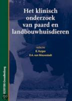 Het klinisch onderzoek bij paard en landbouwhuisdieren
