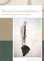 Trauma binnenstebuiten