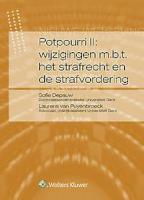 Potpourri II: wijzigingen m.b.t. het strafrecht en de strafvordering