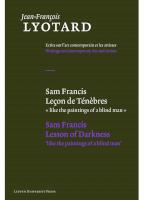 Sam Francis, Leçon de ténèbres / Sam Francis, Lesson of Darkness
