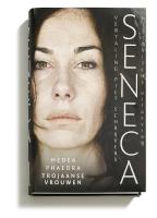 Medea; Phaedra; Trojaanse vrouwen