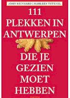 111 plekken in Antwerpen die je gezien moet hebben