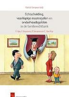 Echtscheiding, voorlopige maatregelen en onderhoudsgelden in de familierechtbank