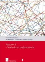 Potpourri II - Strafrecht en strafprocesrecht