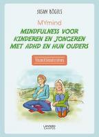 MYmind mindfulnesstraining voor jongeren met ADHD - Handleiding