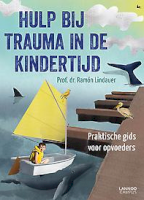 Hulp bij trauma in de kindertijd