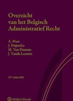Overzicht van het Belgisch administratief recht 2021