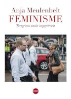 Feminisme. Terug van nooit weggeweest