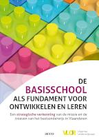 De basisschool als fundament voor ontwikkelen en leren