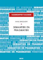 Basisbegrippen taalkunde: Semantiek en pragmatiek