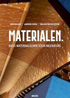 Materialen. Basis materiaalkunde voor ingenieurs